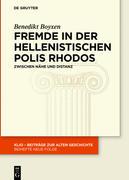 Fremde in der hellenistischen Polis Rhodos