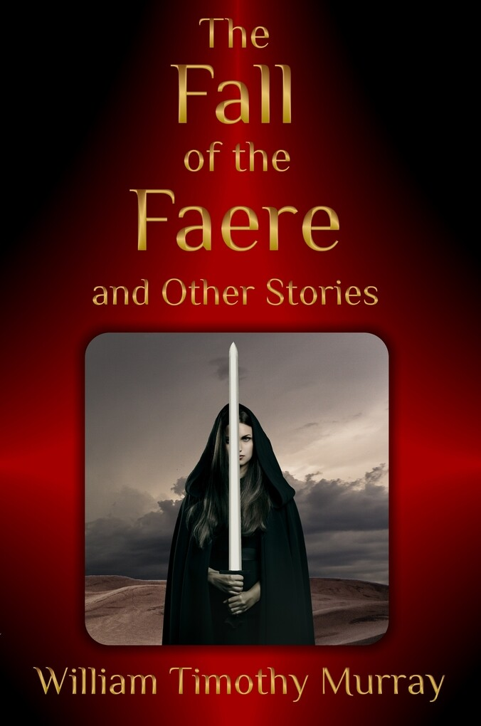 The Fall of the Faere and Other Stories als eBook