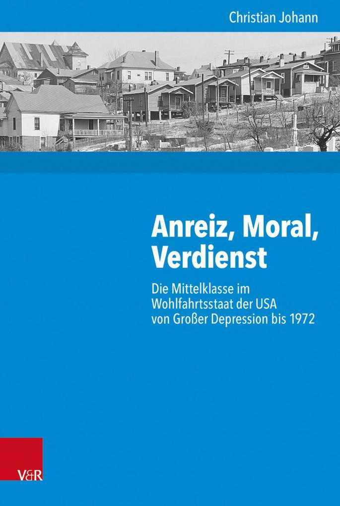 Anreiz, Moral, Verdienst als eBook Download von...