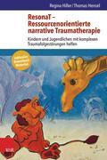 ResonaT - Ressourcenorientierte narrative Traumatherapie