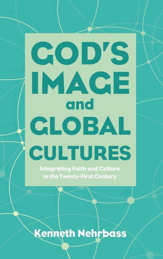 God´s Image and Global Cultures als Buch von Ke...