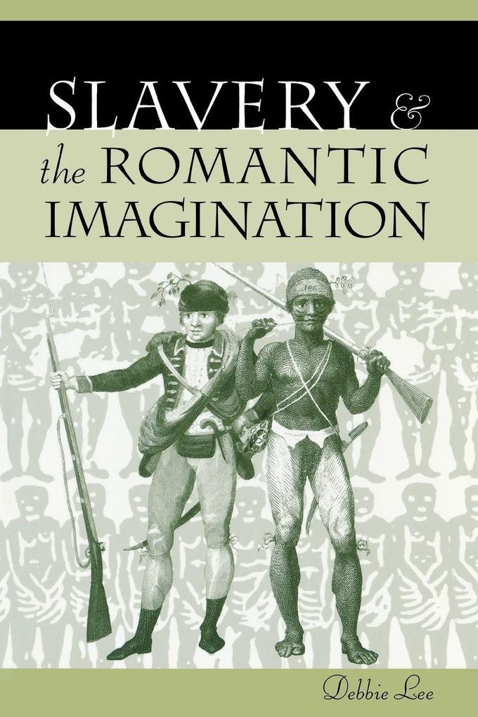 Slavery and the Romantic Imagination als eBook epub
