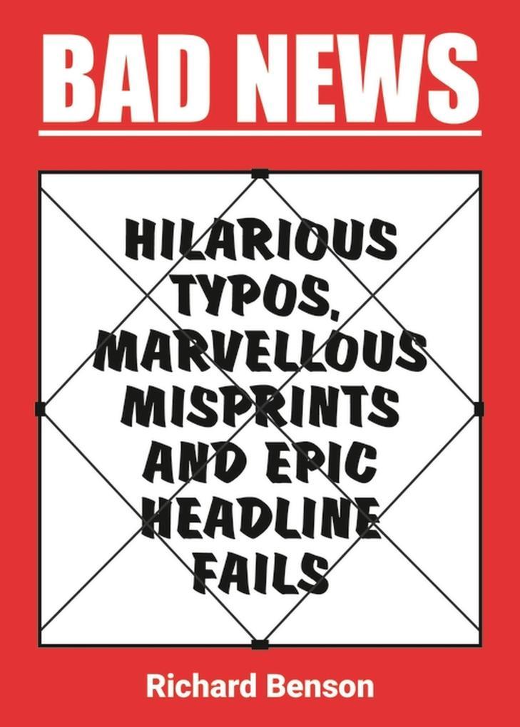 Bad News als eBook Download von Richard Benson