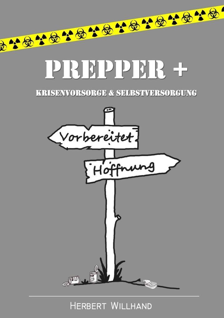 Prepper + als eBook Download von Herbert Willhand