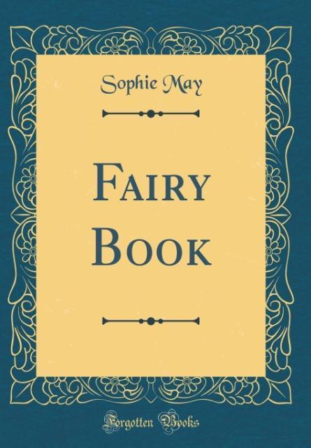Fairy Book (Classic Reprint) als Buch von Sophi...