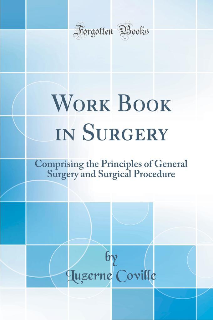 Work Book in Surgery als Buch von Luzerne Coville