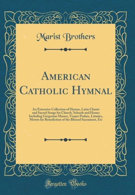 American Catholic Hymnal als Buch von Marist Br...