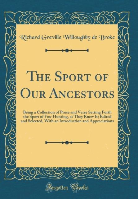 The Sport of Our Ancestors als Buch von Richard...