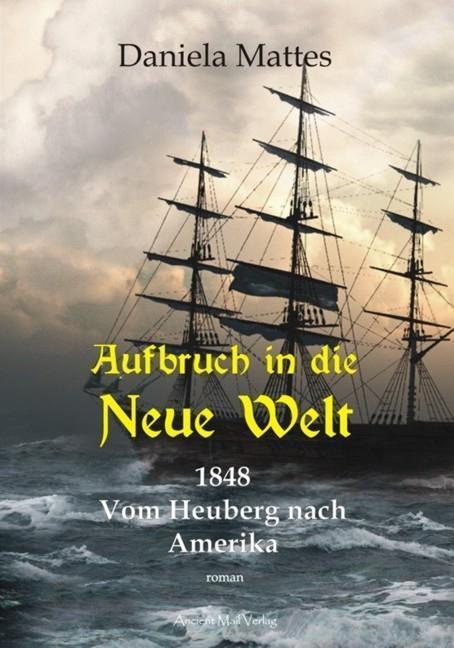 Aufbruch in die Neue Welt als Buch von Daniela ...