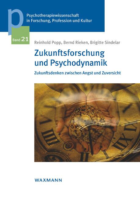 Zukunftsforschung und Psychodynamik als Buch vo...