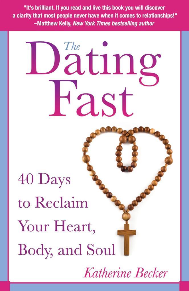The Dating Fast als eBook Download von Katherin...