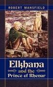 Elkhana and the Prince of Rhenar