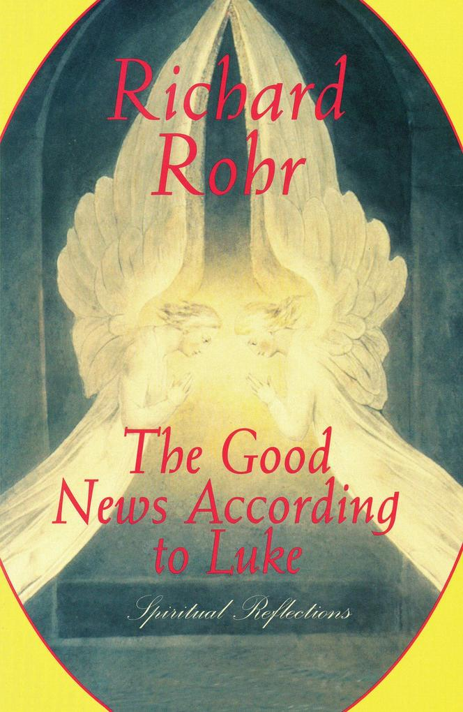 The Good News According to Luke als eBook Downl...