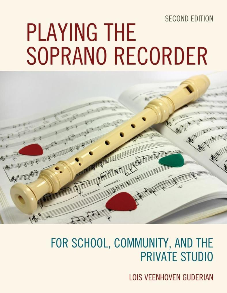 Playing the Soprano Recorder als eBook Download...