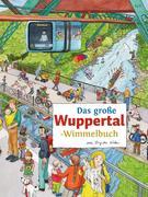 Das große WUPPERTAL-Wimmelbuch