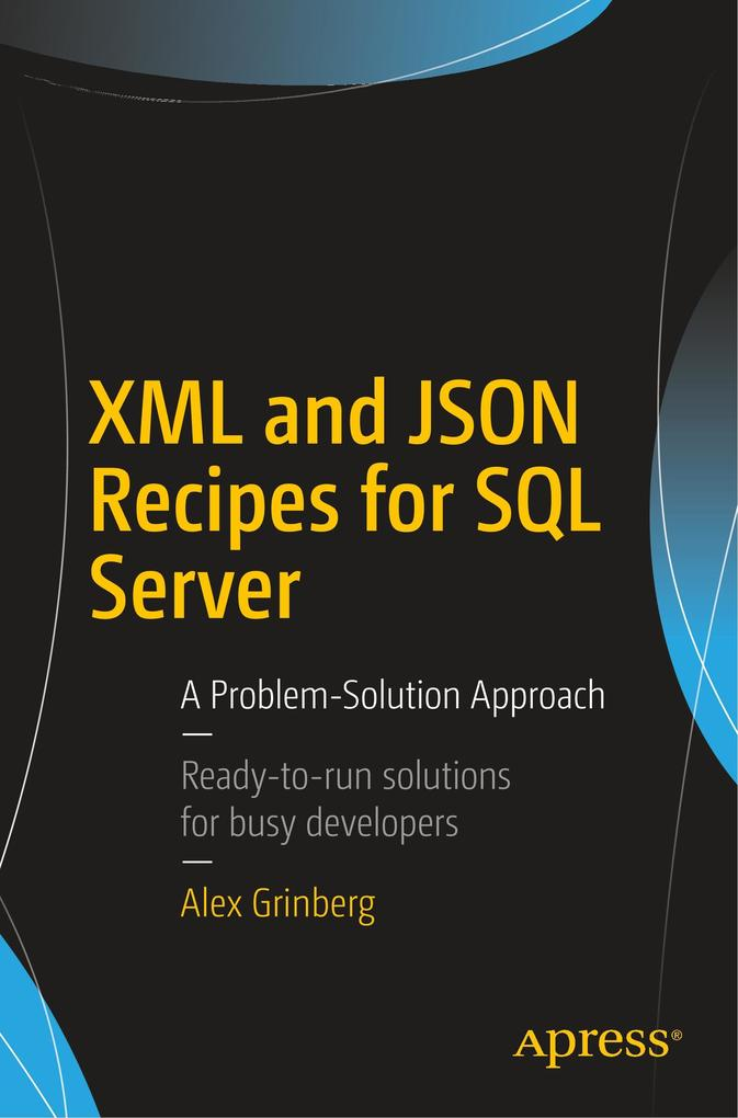 XML and JSON Recipes for SQL Server als Buch vo...