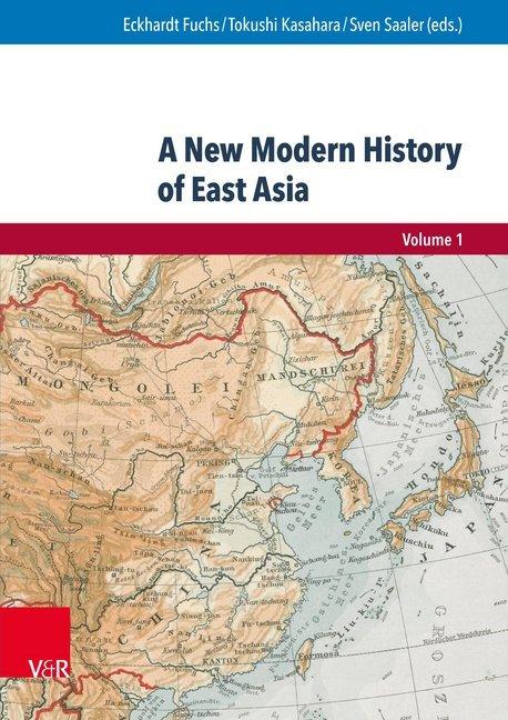 A New Modern History of East Asia als Buch von
