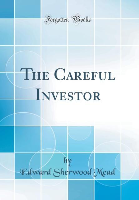 The Careful Investor (Classic Reprint) als Buch...