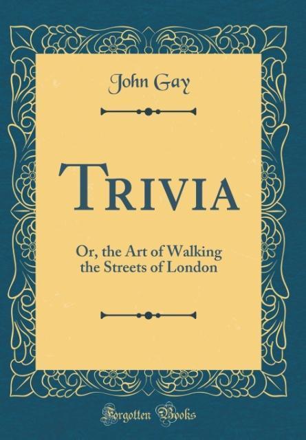 Trivia als Buch von John Gay