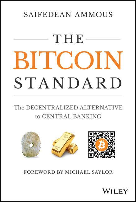 The Bitcoin Standard als Buch von Saifedean Ammous