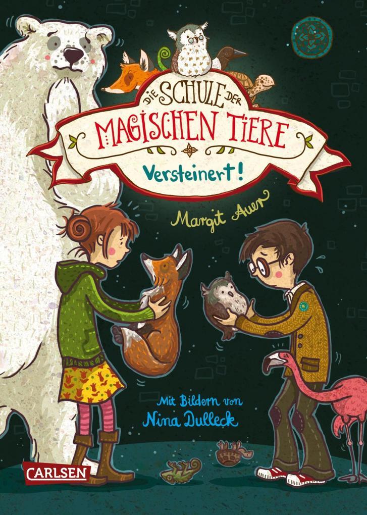 Die Schule der magischen Tiere 9: Versteinert! als eBook