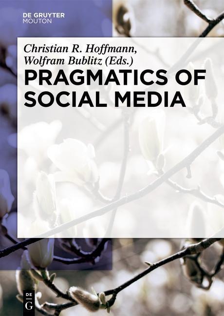 Pragmatics of Social Media als eBook Download von