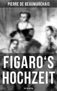 Figaro's Hochzeit: Ein toller Tag