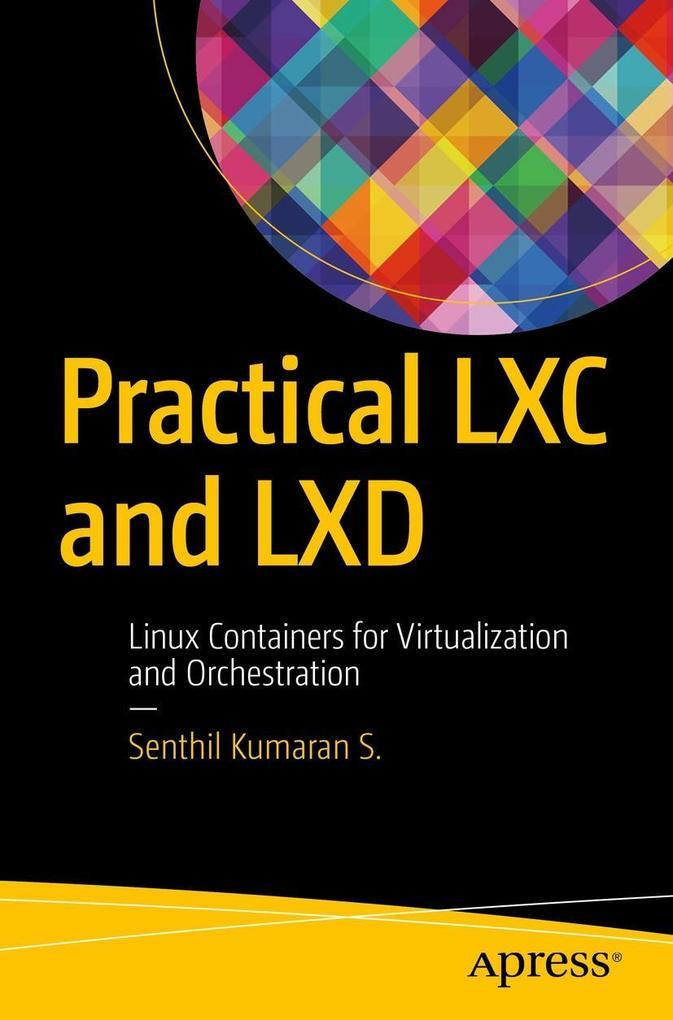Practical LXC and LXD als eBook Download von Se...