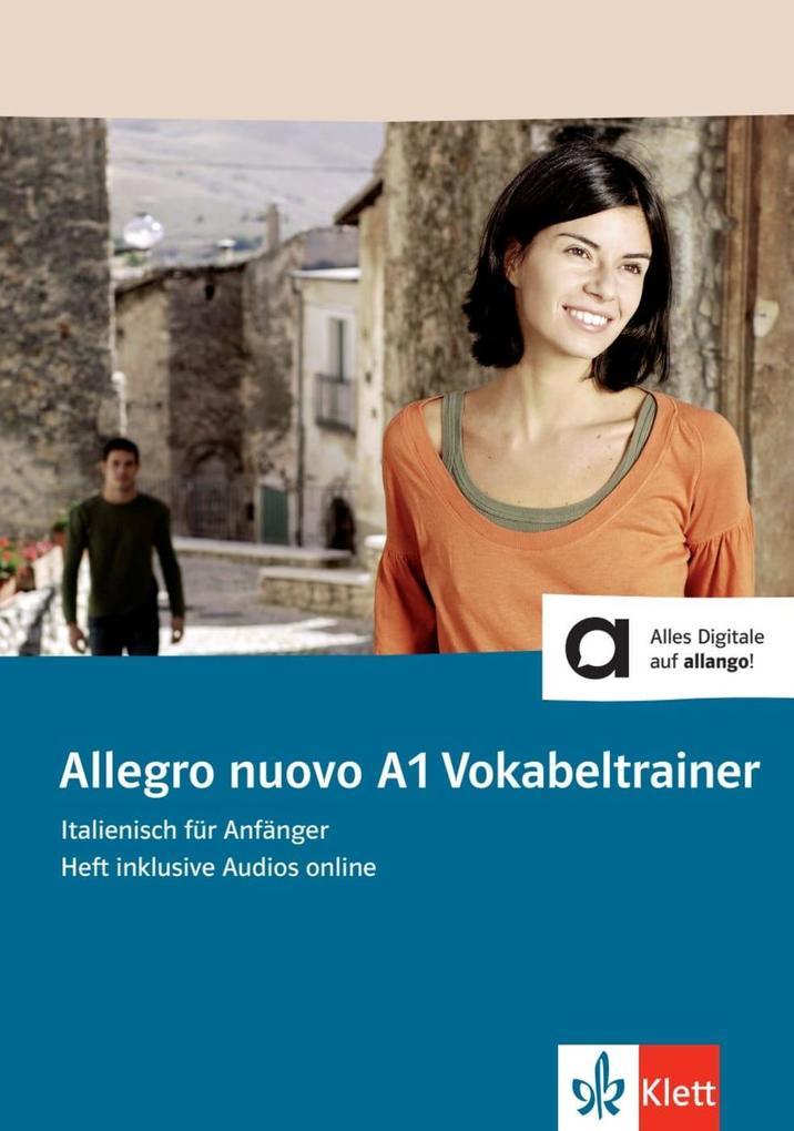 Allegro nuovo A1 Vokabeltrainer. Heft inklusive...