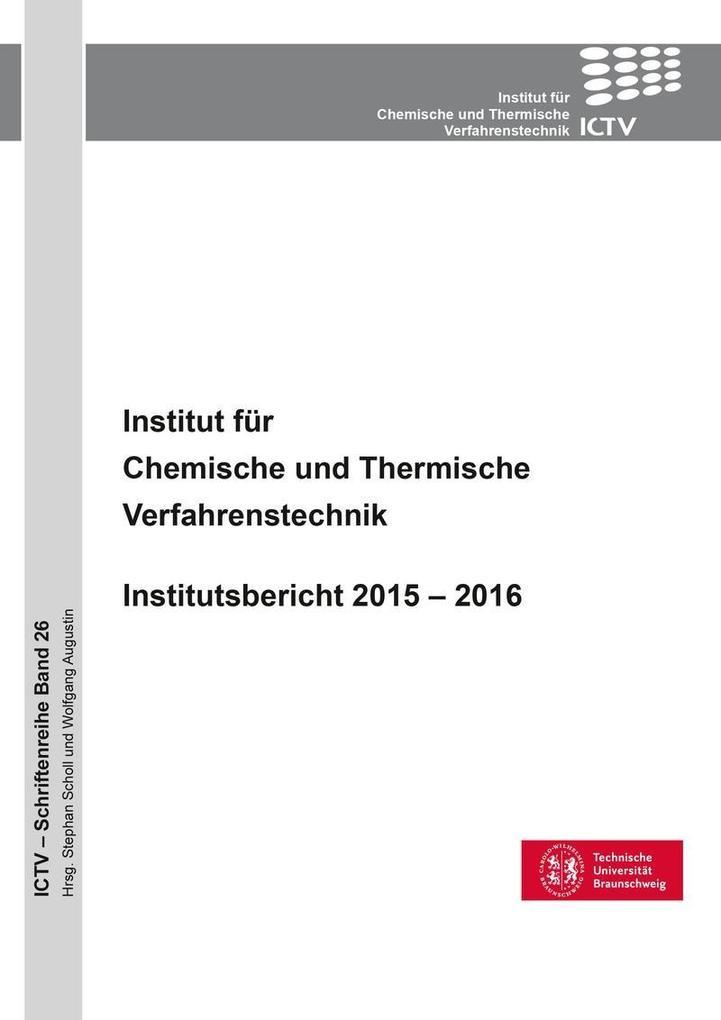 Institut für Chemische und Thermische Verfahren...