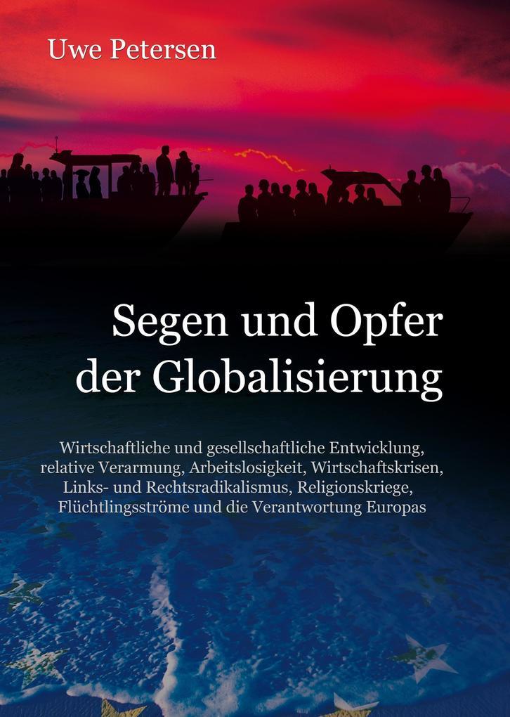 Segen und Opfer der Globalisierung als Buch von...