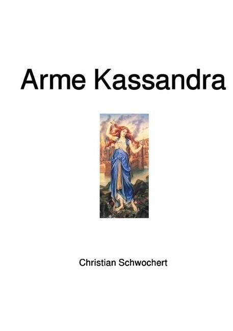 Arme Kassandra als Buch