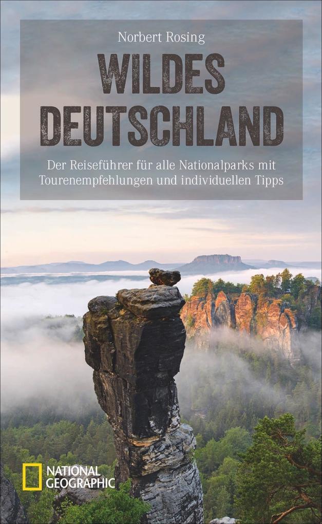 Wildes Deutschland als Buch von Norbert Rosing