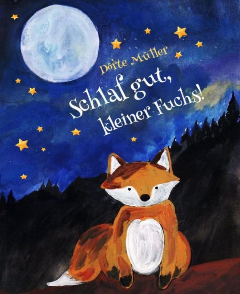 Schlaf gut, kleiner Fuchs! als eBook epub