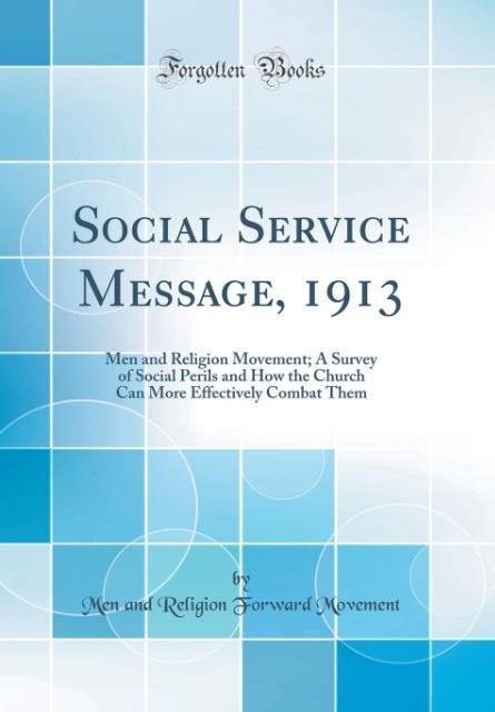 Social Service Message, 1913 als Buch von Men A...