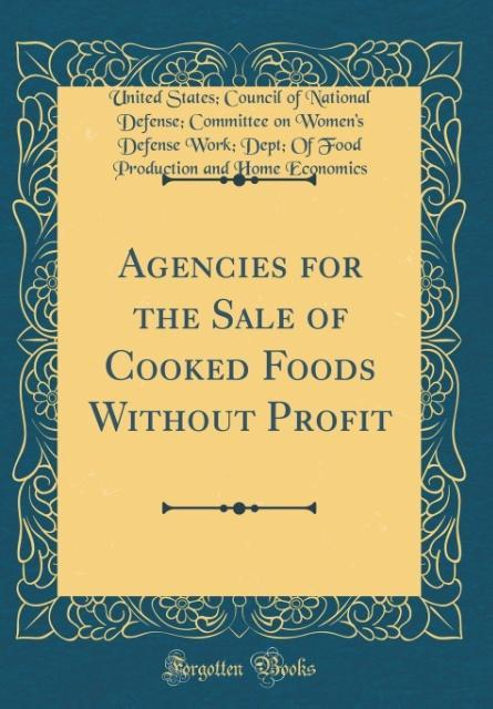 Agencies for the Sale of Cooked Foods Without P...