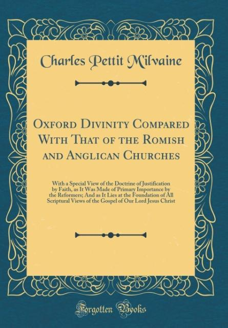 Oxford Divinity Compared With That of the Romis...