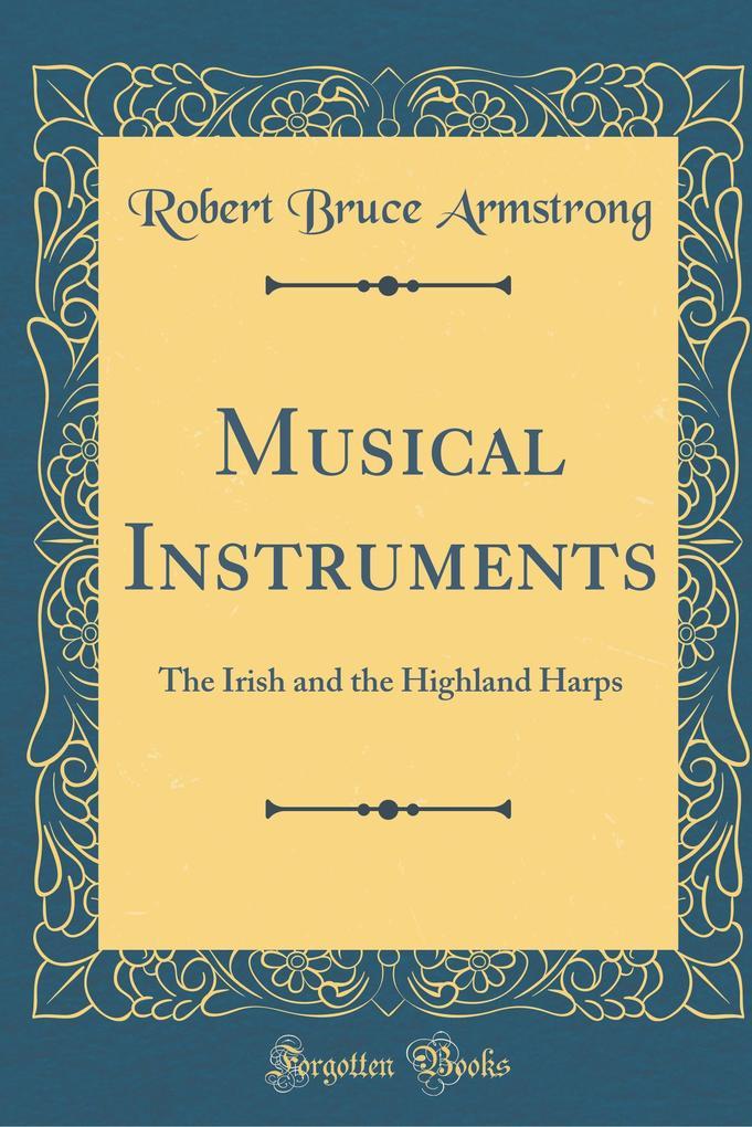 Musical Instruments als Buch von Robert Bruce A...