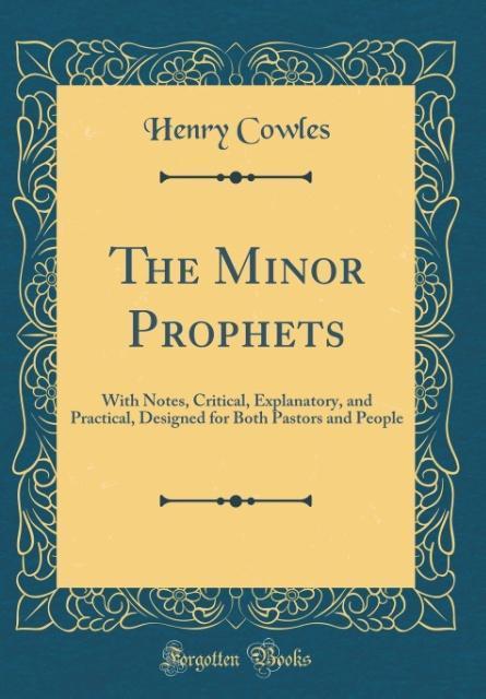 The Minor Prophets als Buch von Henry Cowles