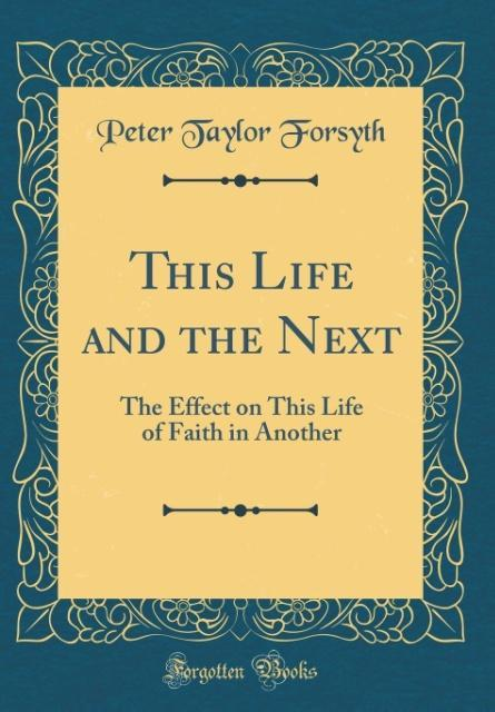 This Life and the Next als Buch von Peter Taylo...