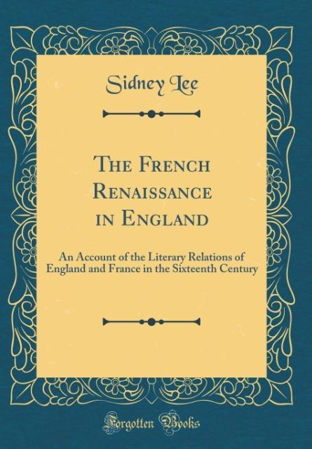 The French Renaissance in England als Buch von ...