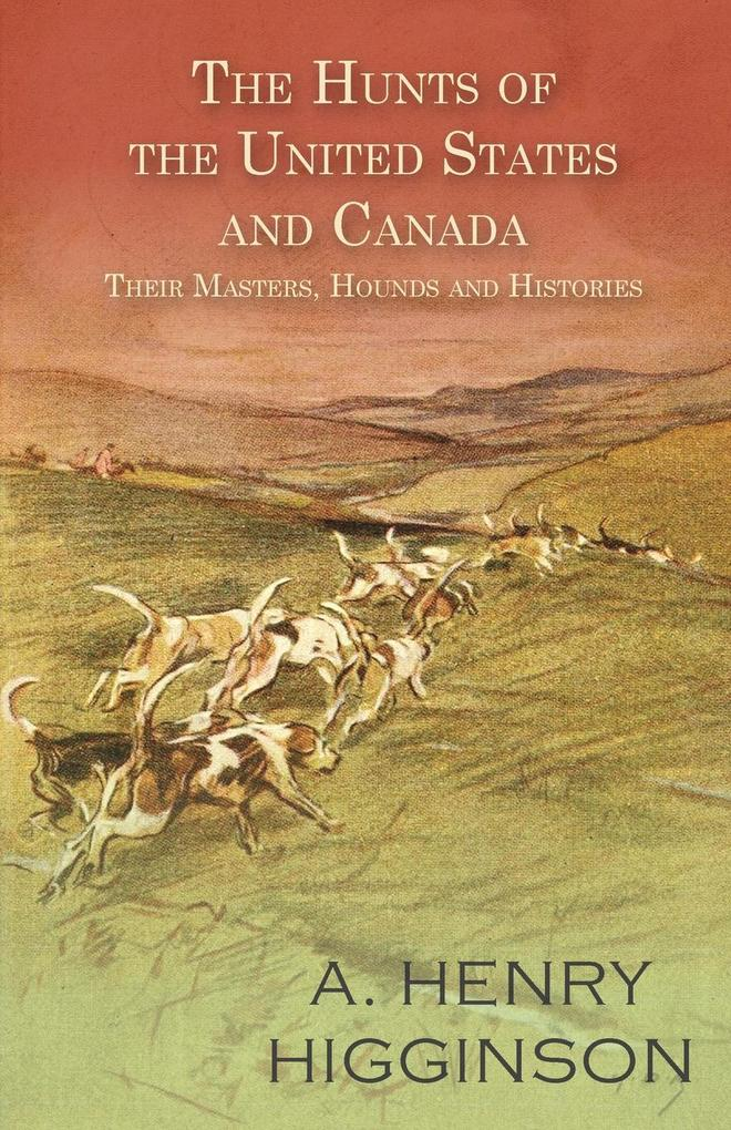 The Hunts of the United States and Canada - The...