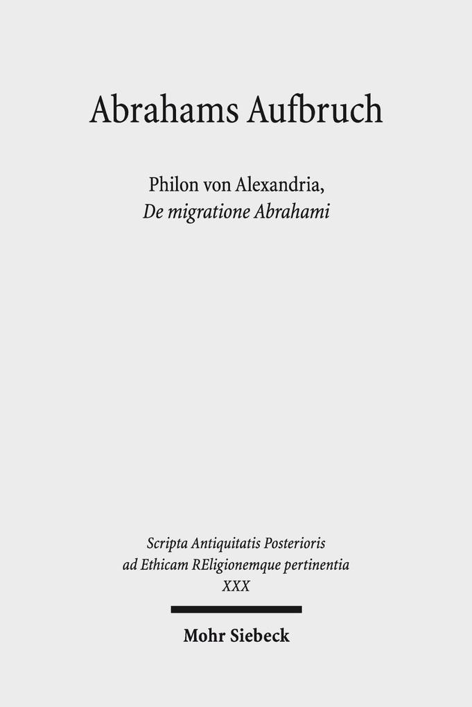 Abrahams Aufbruch als Buch von Philo von Alexan...