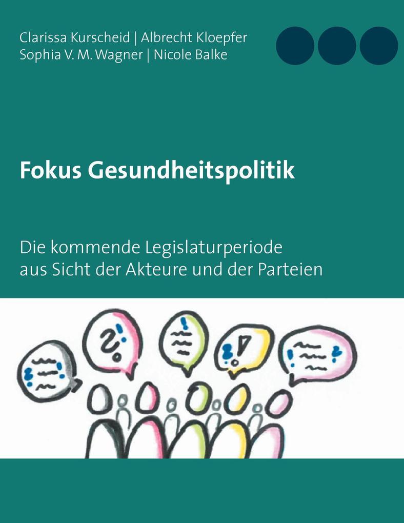 Fokus Gesundheitspolitik als Buch von Clarissa ...