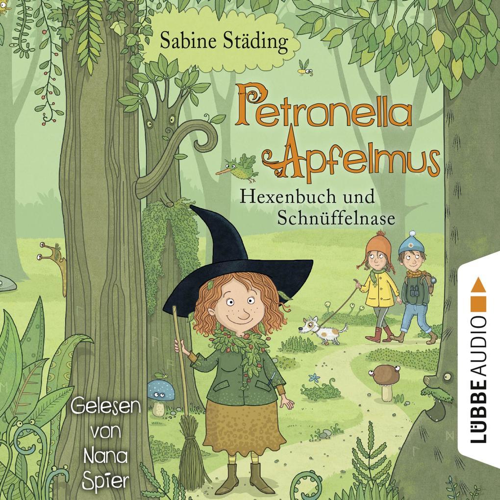 Hexenbuch und Schnüffelnase - Petronella Apfelmus, Band 5 (Gekürzt) als Hörbuch Download
