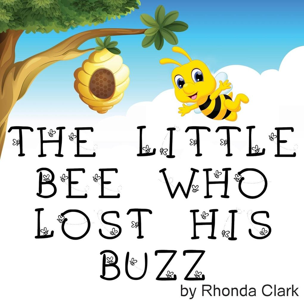 The Little Bee Who Lost His Buzz als Taschenbuc...