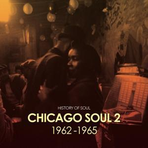Chicago Soul Volume Two (1962-1965)