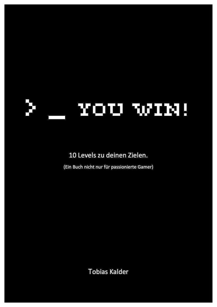 You win! als eBook Download von Tobias Kalder