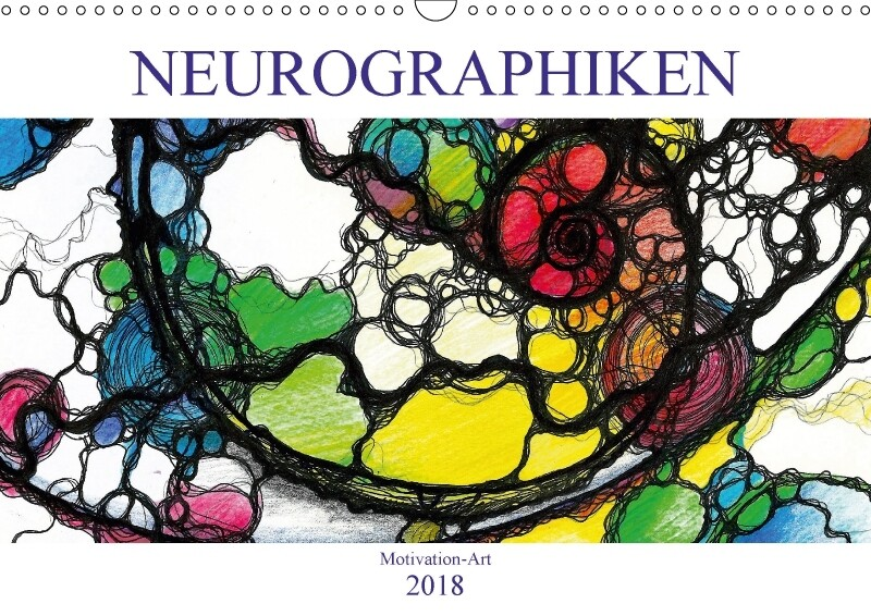 Motivation-Art - Neurographiken (Wandkalender 2...