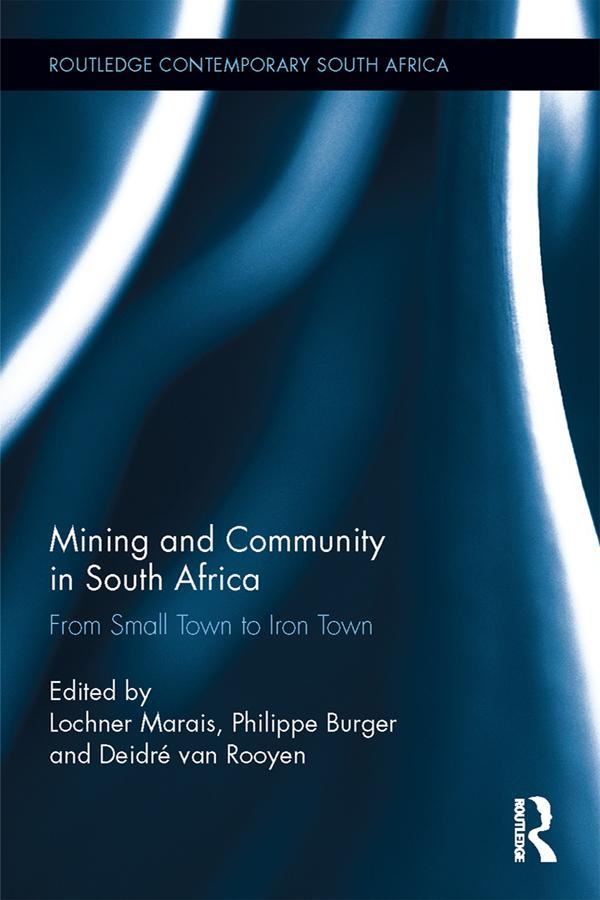 Mining and Community in South Africa als eBook ...